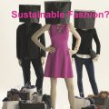 Fast Fashion – The way forward